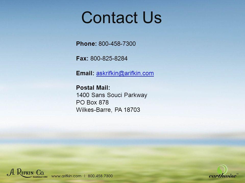 Contact Us Phone: 800-458-7300 Fax: 800-825-8284 Email: askrifkin@arifkin.comaskrifkin@arifkin.com Postal Mail: 1400 Sans Souci Parkway PO Box 878 Wilkes-Barre, PA 18703