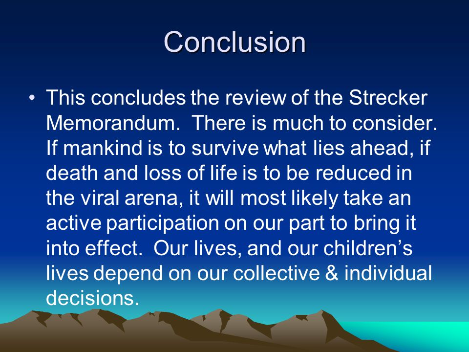 Conclusion This concludes the review of the Strecker Memorandum.