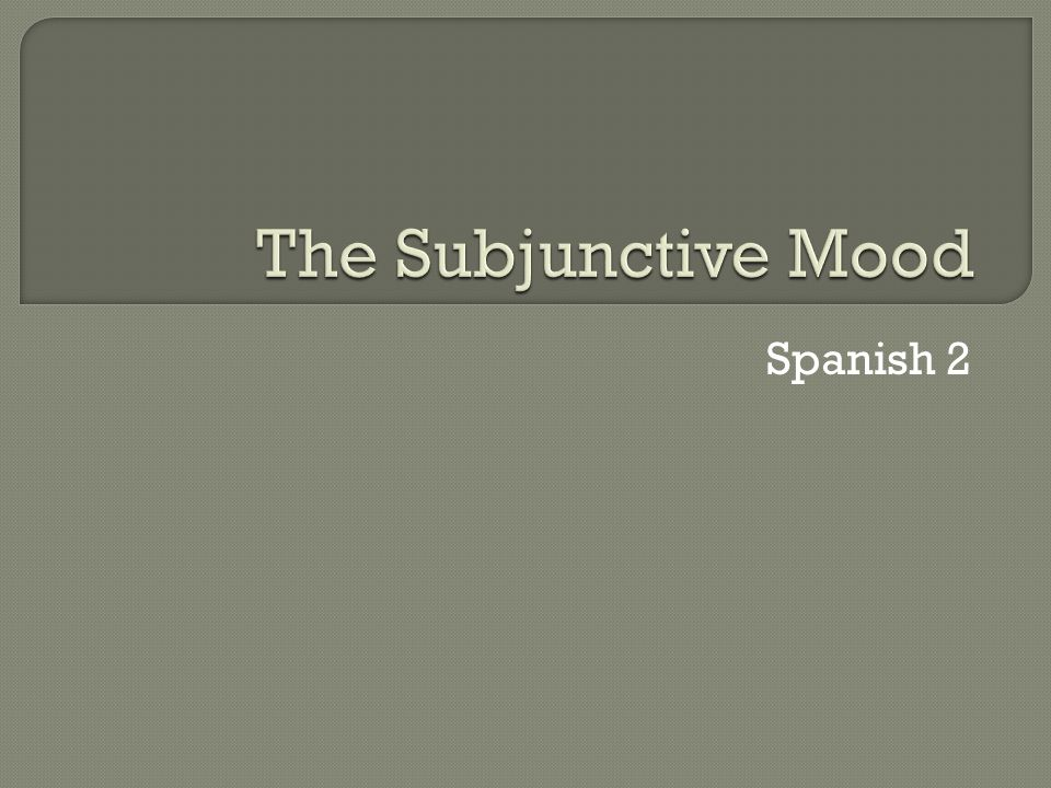  The subjunctive isn't considered a tense as a tense refers when an action takes place (past, present or future).