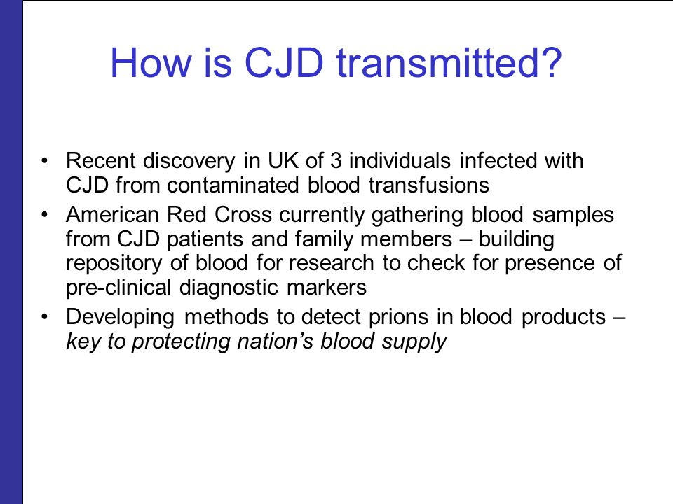 How is CJD transmitted.
