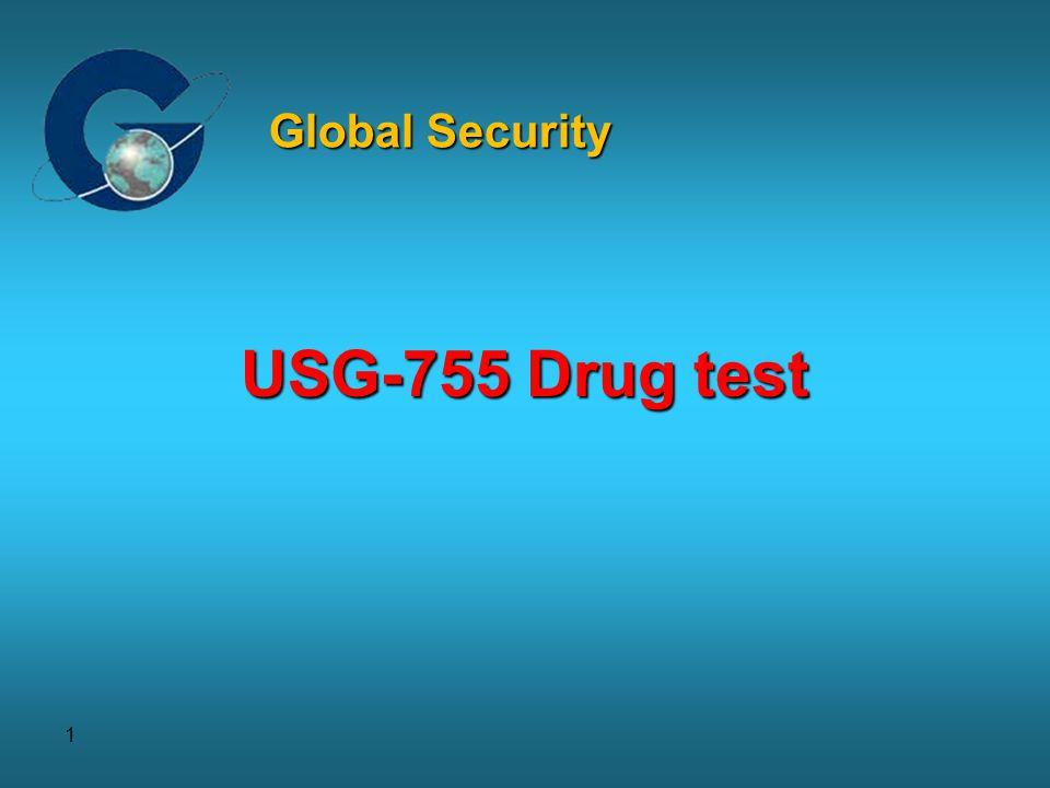 1 USG-755 Drug test Global Security