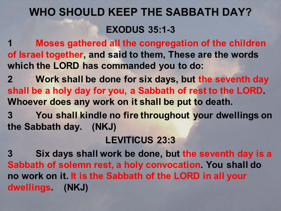 WHO SHOULD KEEP THE SABBATH DAY.