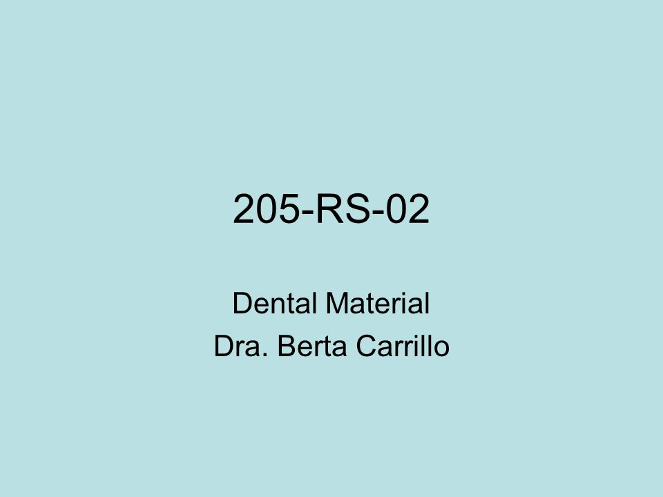 205-RS-02 Dental Material Dra. Berta Carrillo
