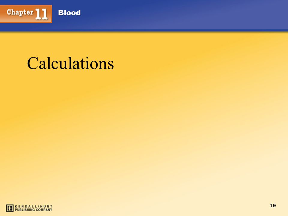 Blood 19 Calculations
