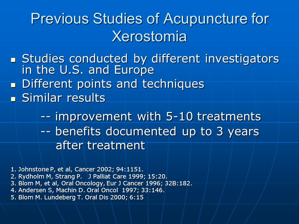 Previous Studies of Acupuncture for Xerostomia Studies conducted by different investigators in the U.S.