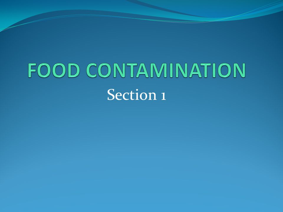 Food Contamination Food poisoning occurs when food is not prepared or cooked safely.