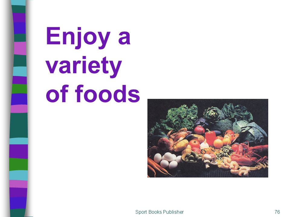 Sport Books Publisher76 Enjoy a variety of foods