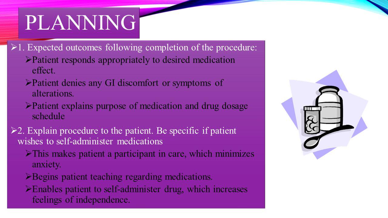 IMPLEMENTATION  1.PREPARING MEDICATIONS:  A. Perform hand hygiene.