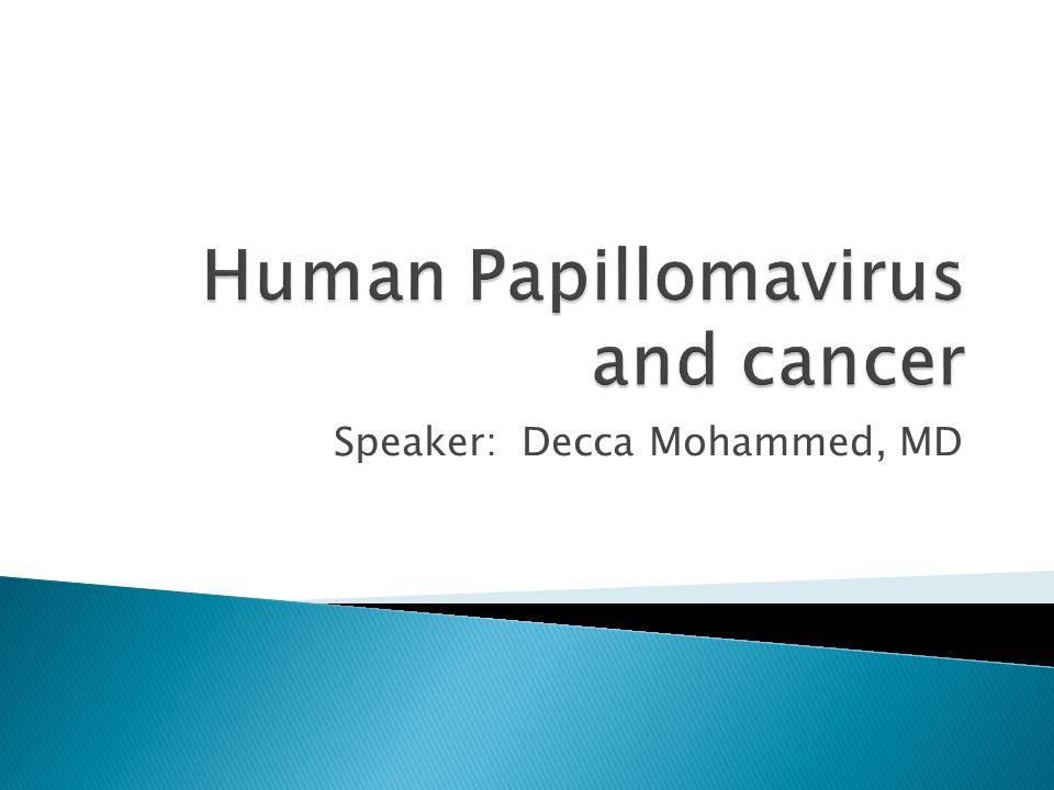 Speaker: Decca Mohammed, MD