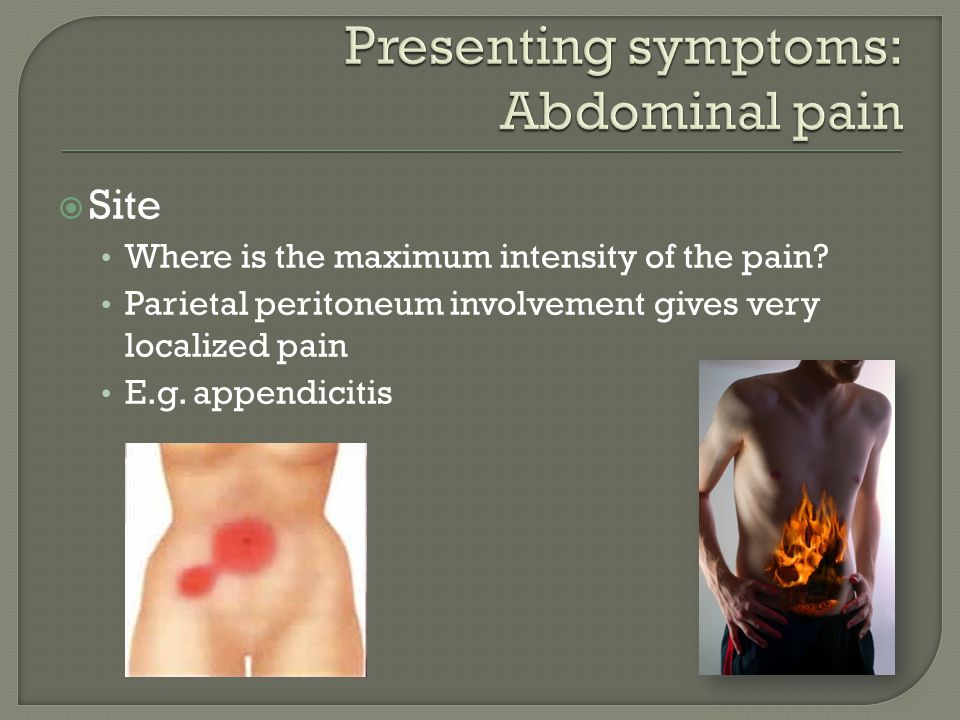  Site Where is the maximum intensity of the pain.