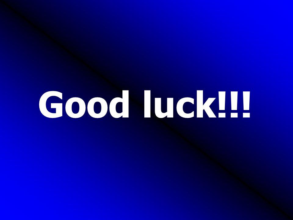 Good luck!!!