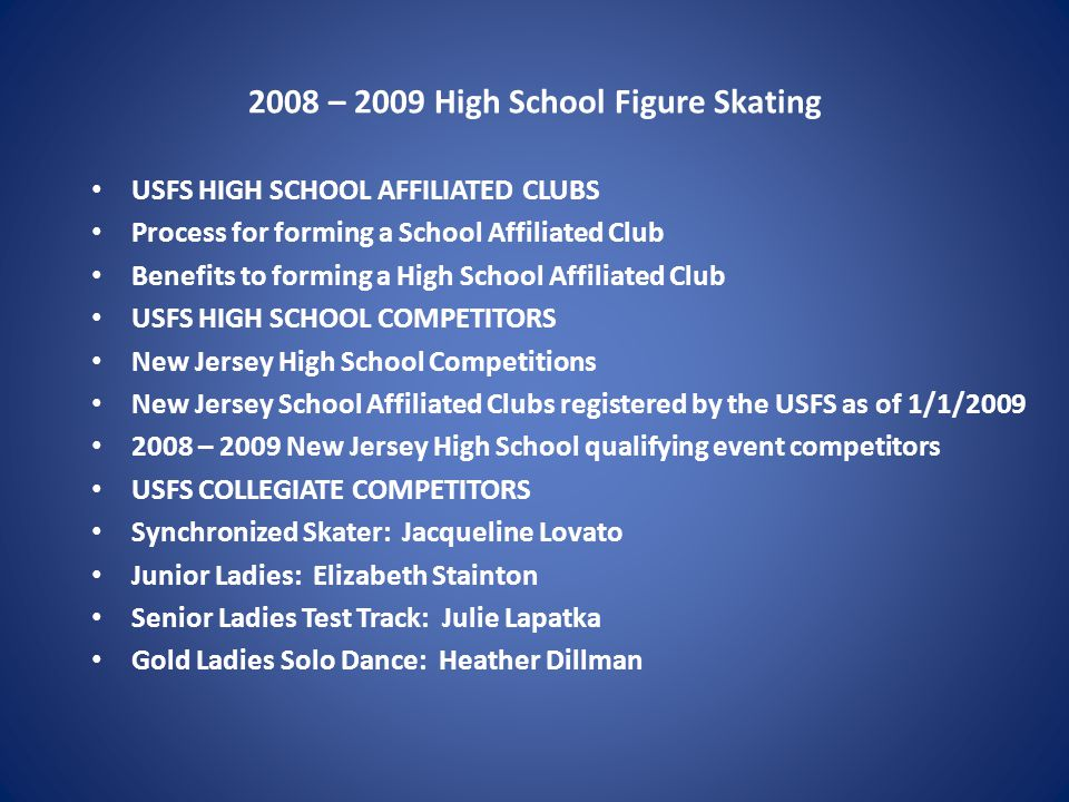 2008-2009 High School Figure Skating USFS SCHOOL AFFILIATED CLUBS STEP 1: Complete the School Affiliated Club (SAC) form from the USFS website.