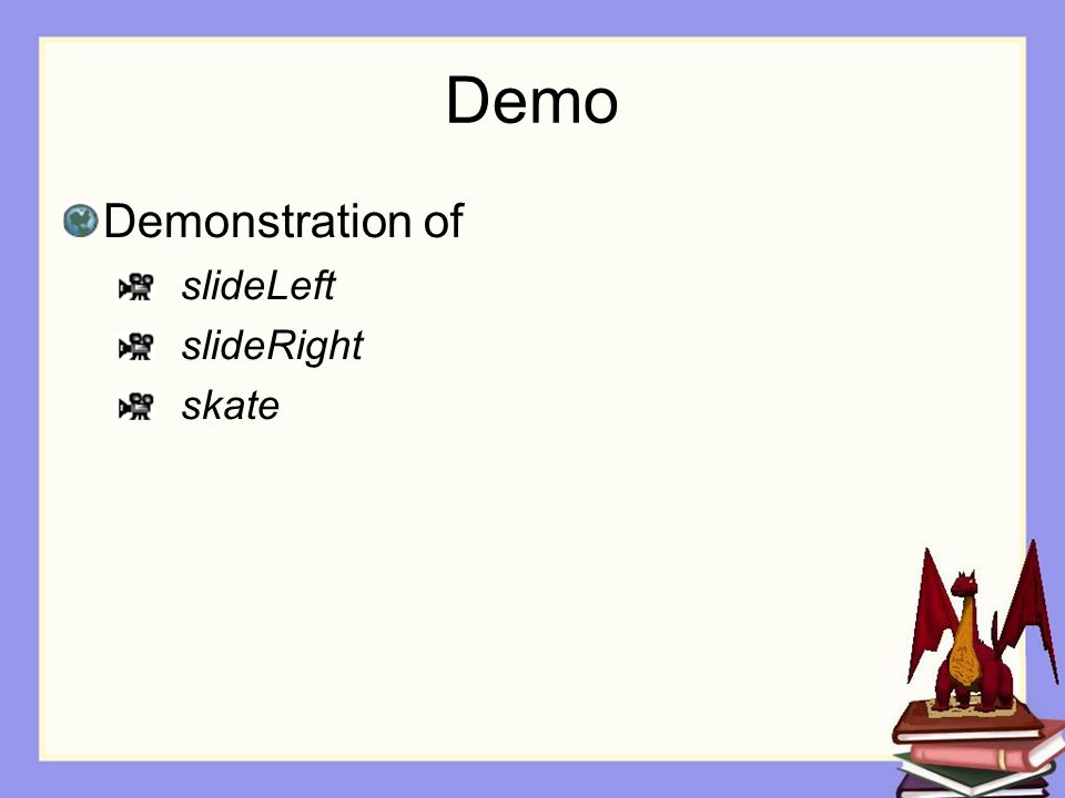 Demo Demonstration of slideLeft slideRight skate