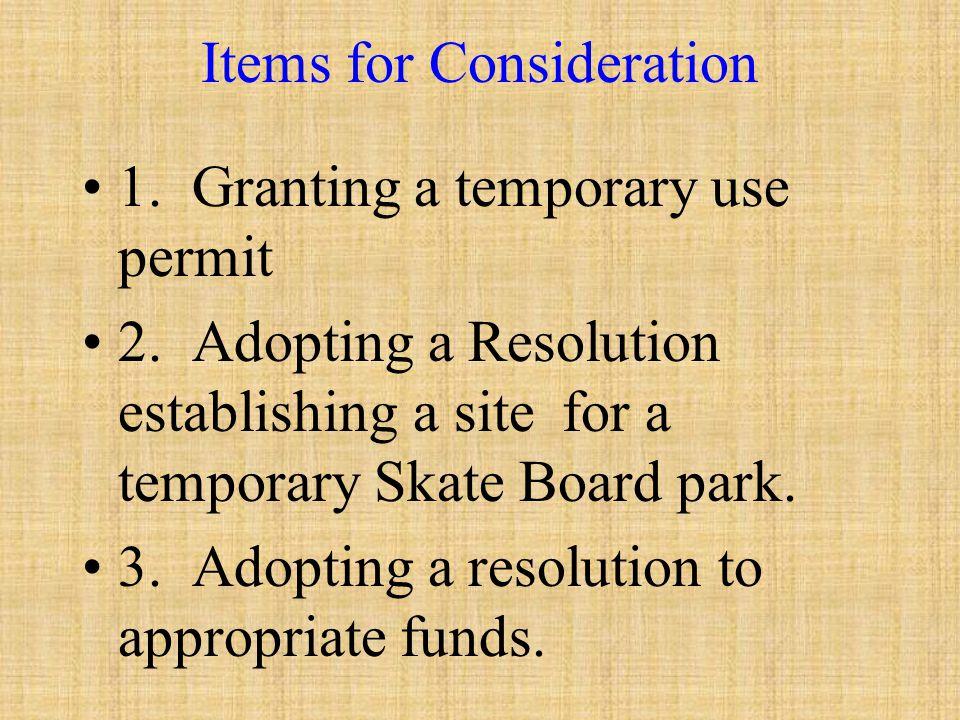 Consideration of a Temporary Skate Board Park Carpinteria City Council Meeting Agenda Item # 9