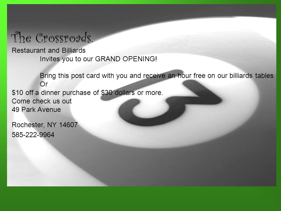 The Crossroads. Restaurant and Billiards Invites you to our GRAND OPENING.