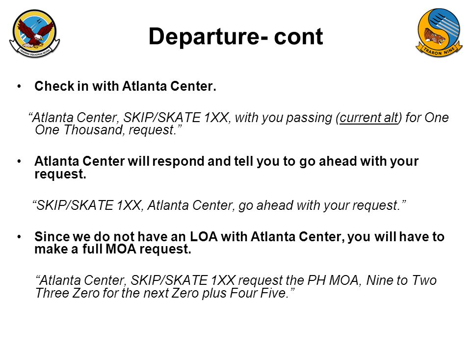FAM-08 Departure- cont Atlanta Center will give you your clearance into the PH MOA.