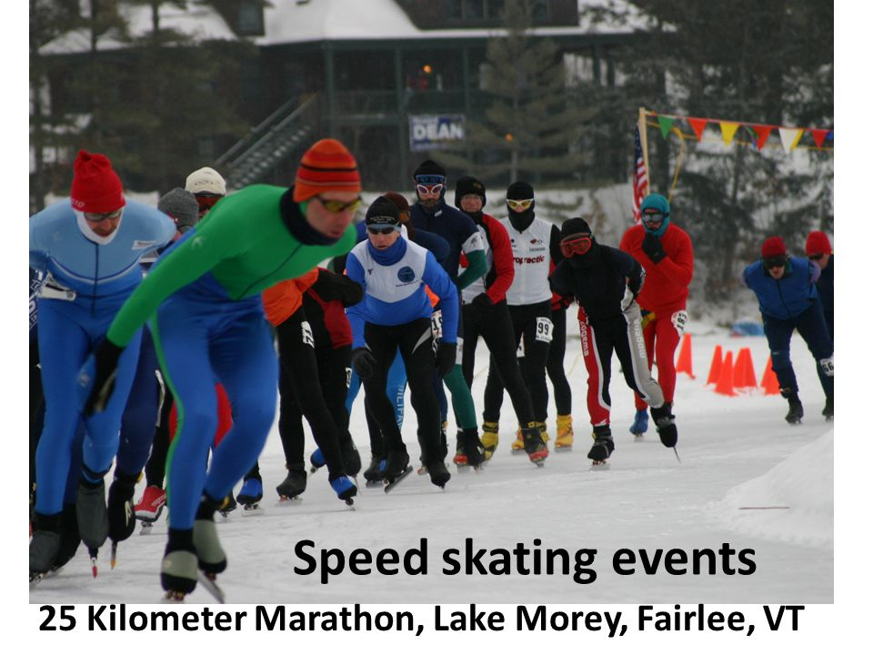 Speed skating events 25 Kilometer Marathon, Lake Morey, Fairlee, VT