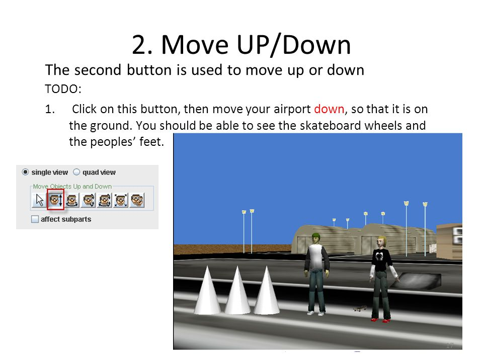 2. Move UP/Down The second button is used to move up or down TODO: 1.