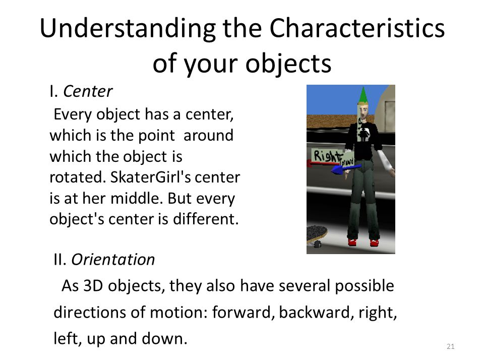 Understanding the Characteristics of your objects I.