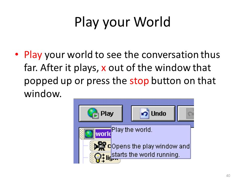 Play your World Play your world to see the conversation thus far.