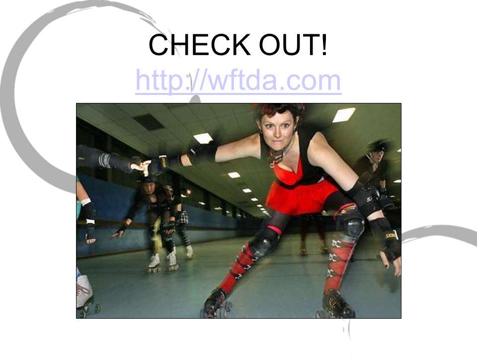 CHECK OUT! http://wftda.com http://wftda.com