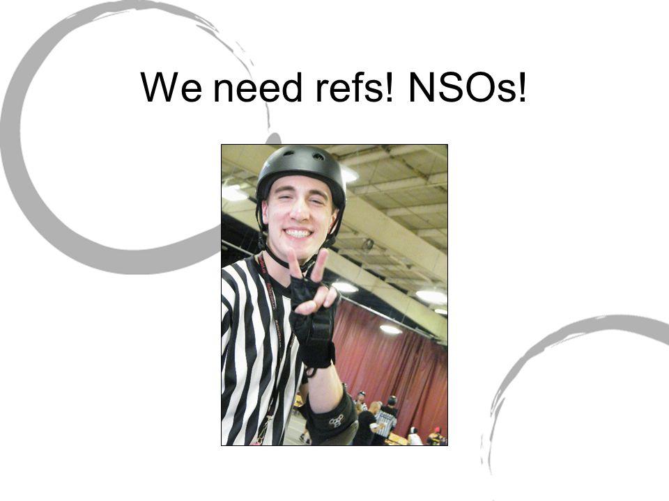 We need refs! NSOs!