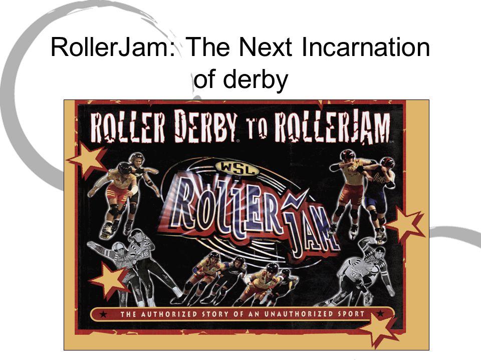 RollerJam: The Next Incarnation of derby