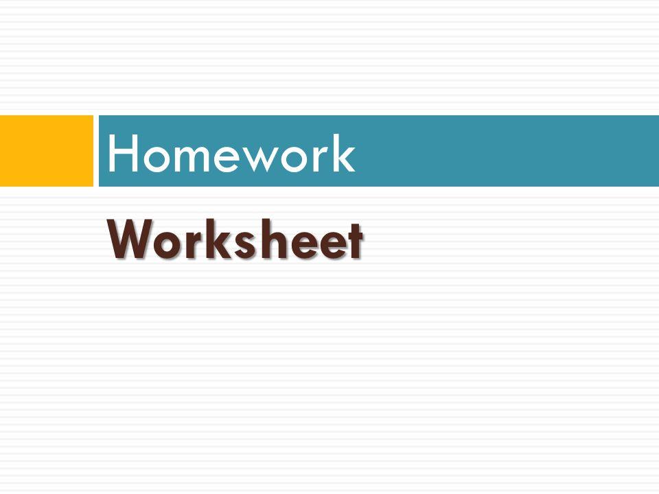 Worksheet Homework
