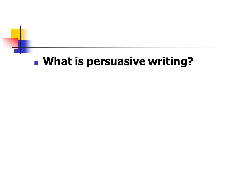 How to write a persuasive letter?