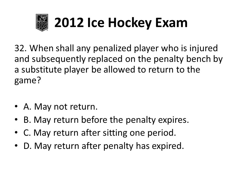 2012 Ice Hockey Exam 32.