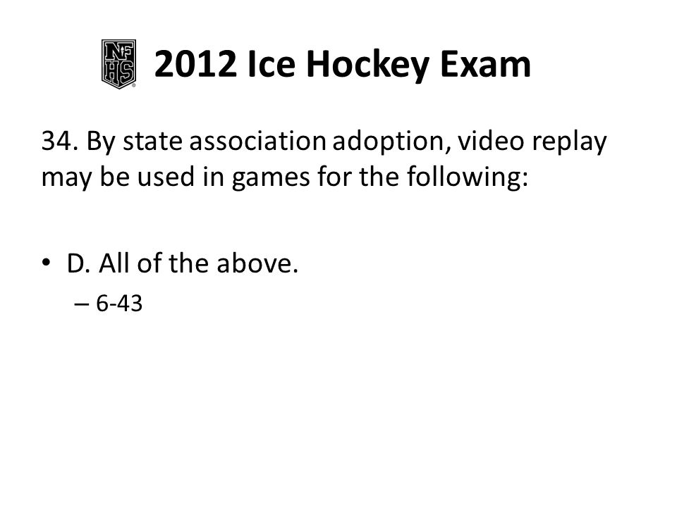 2012 Ice Hockey Exam 34.
