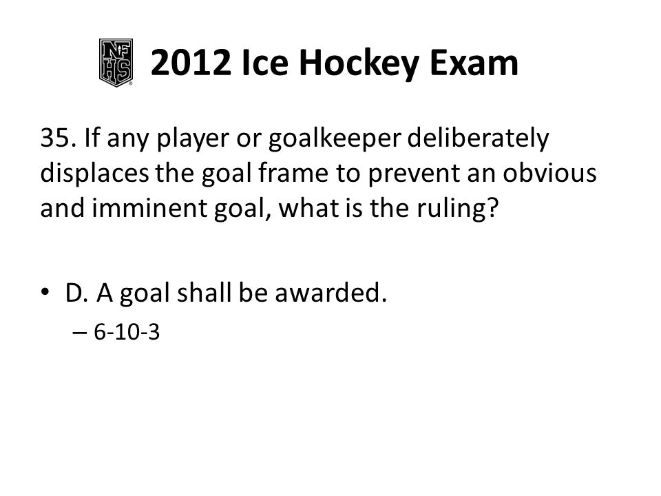2012 Ice Hockey Exam 35.