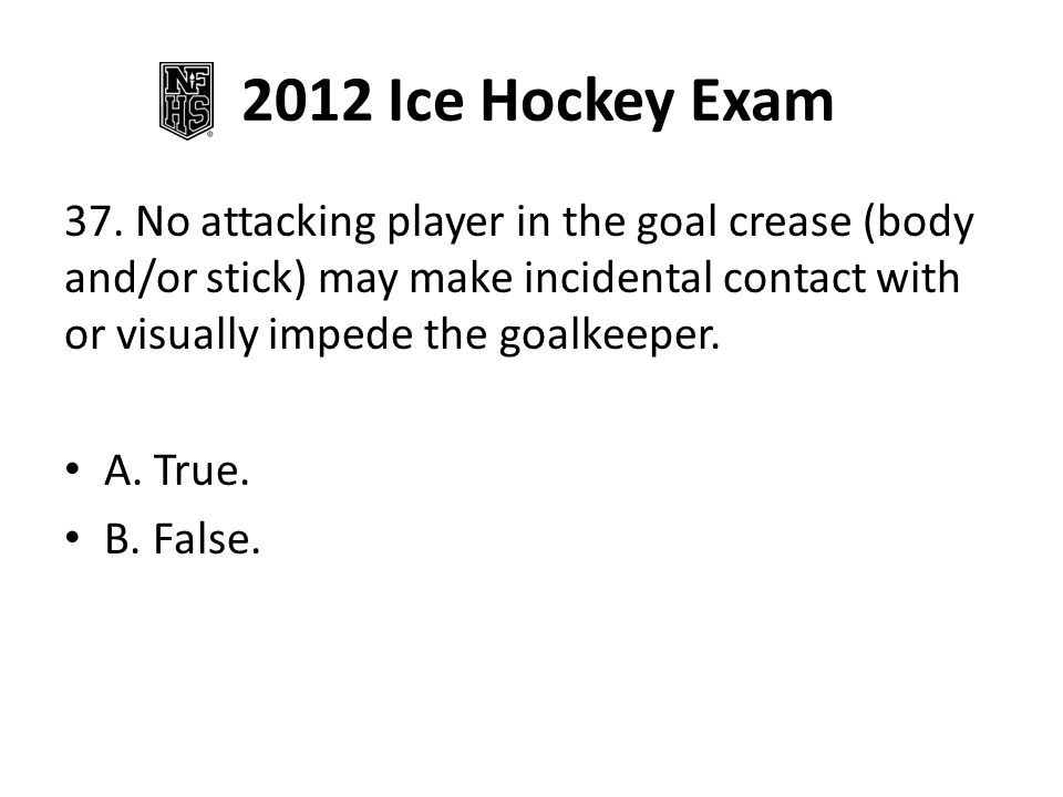 2012 Ice Hockey Exam 37.