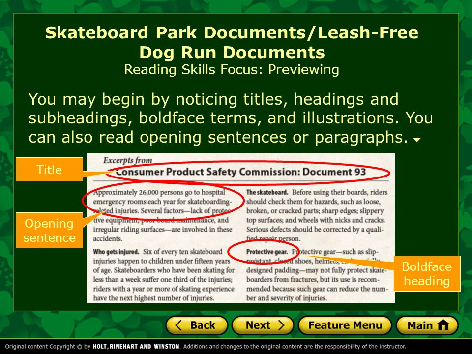 Skateboard Park Documents/Leash-Free Dog Run Documents Reading Skills Focus: Previewing You may begin by noticing titles, headings and subheadings, boldface terms, and illustrations.