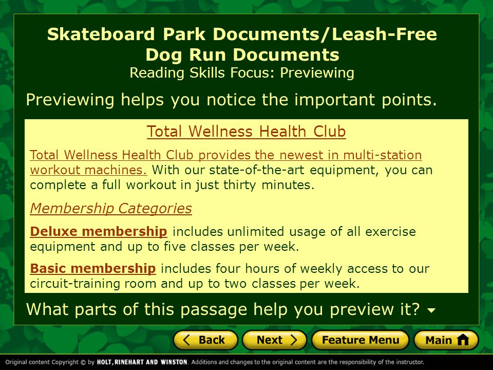 Skateboard Park Documents/Leash-Free Dog Run Documents Reading Skills Focus: Previewing Previewing helps you notice the important points.