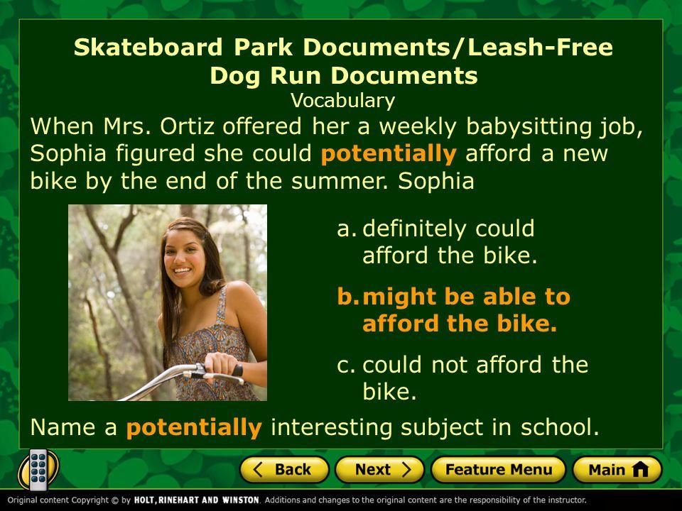 Skateboard Park Documents/Leash-Free Dog Run Documents Vocabulary When Mrs.