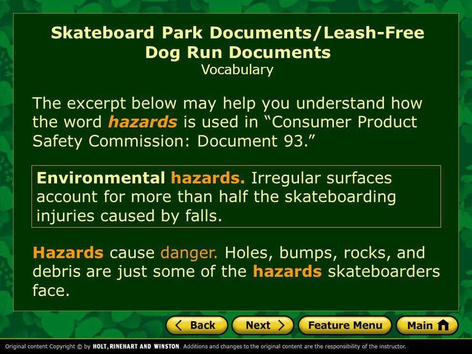 Skateboard Park Documents/Leash-Free Dog Run Documents Vocabulary Environmental hazards.