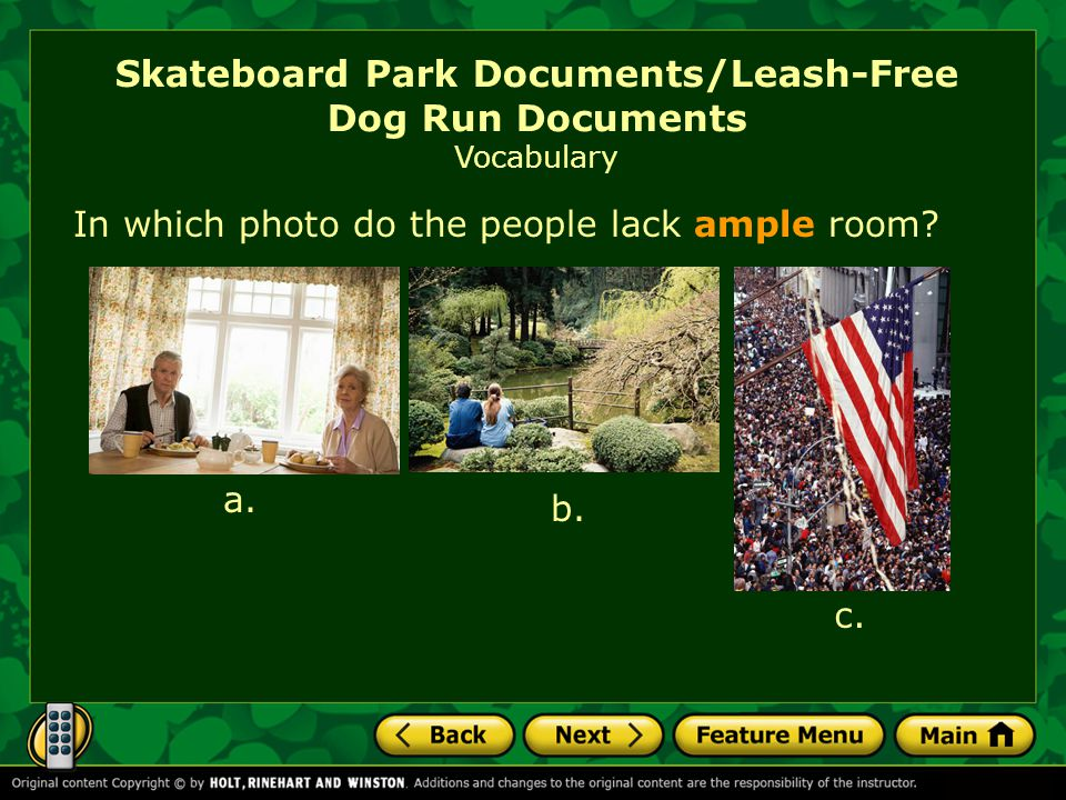 Skateboard Park Documents/Leash-Free Dog Run Documents Vocabulary In which photo do the people lack ample room.
