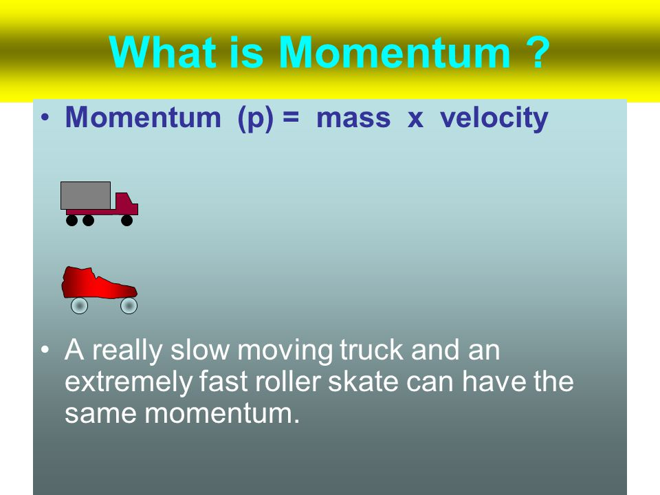 MOMENTUM VECTORS (Continued) When a firecracker bursts, the vector sum of the momenta of its fragments add up to the momentum of the firecracker just before it exploded.