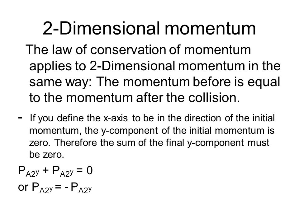 Collisions in Two or Three Dimensions 5.