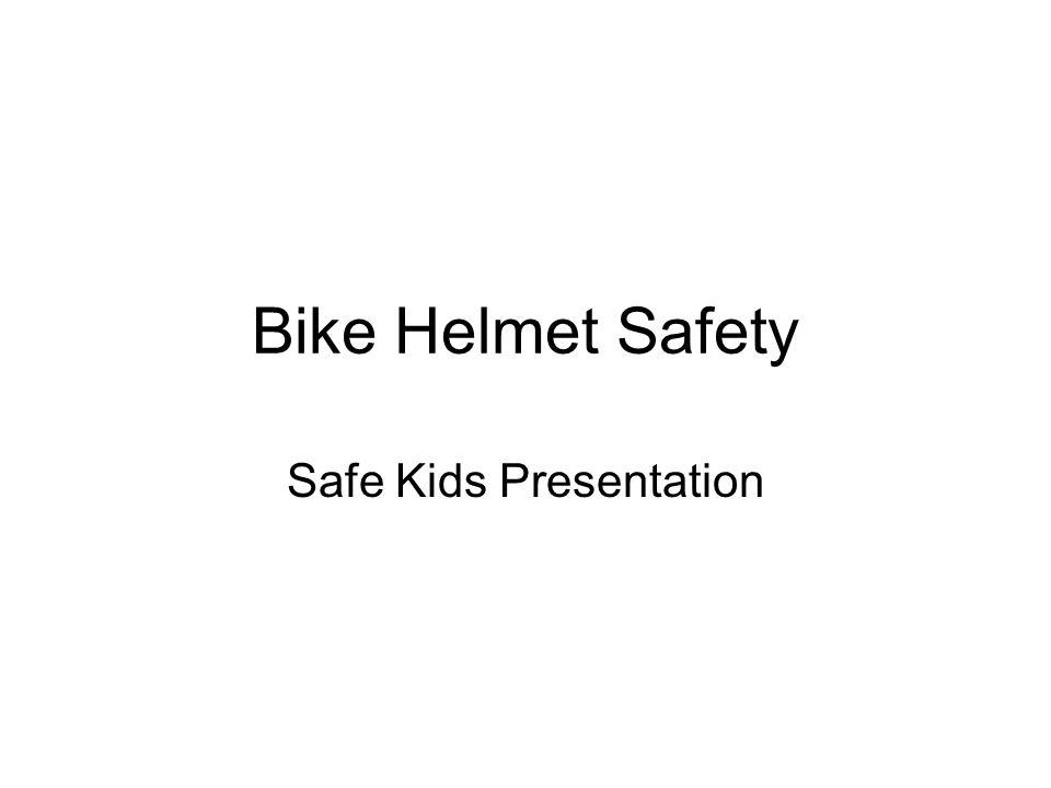 Bike Helmet Safety Safe Kids Presentation