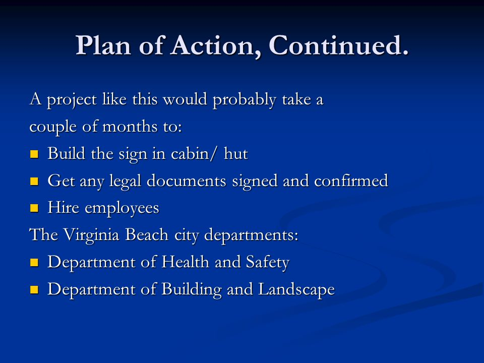 Plan of Action, Continued.