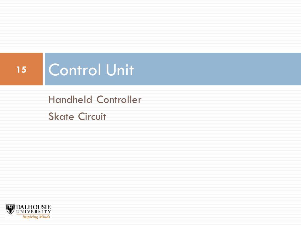 Handheld Controller Skate Circuit Control Unit 15