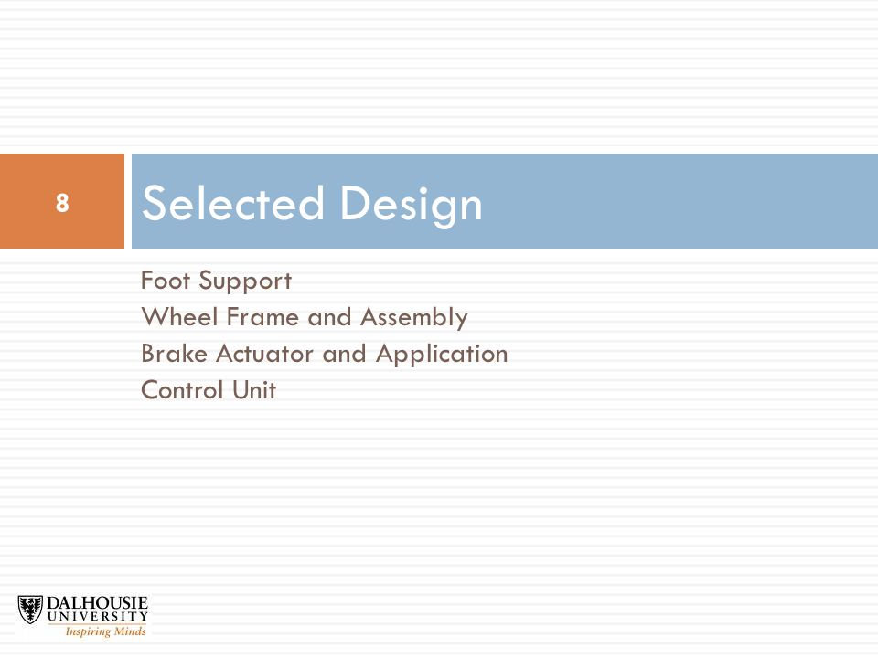 Foot Support Wheel Frame and Assembly Brake Actuator and Application Control Unit Selected Design 8