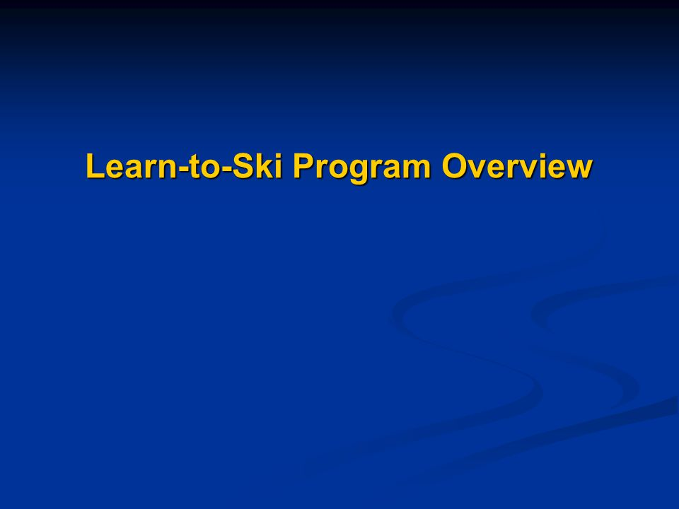 Learn-to-Ski Program Overview