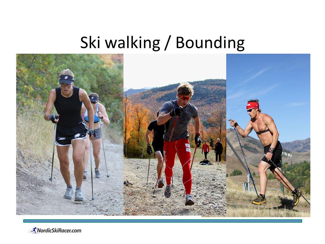 Ski walking / Bounding