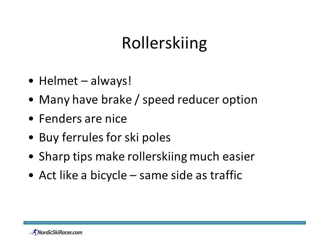 Rollerskiing Helmet – always.