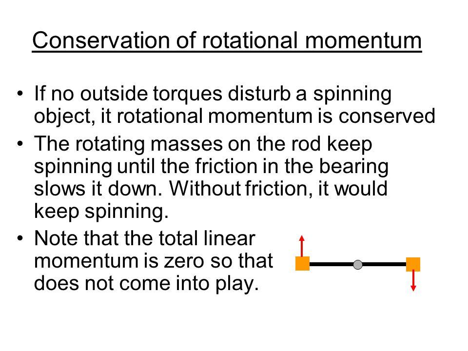 Rotational (angular) momentum J A spinning object has rotational momentum  symbol J rotational momentum (J) = rotational inertia (I) x rotational velocity (  ) J = I  