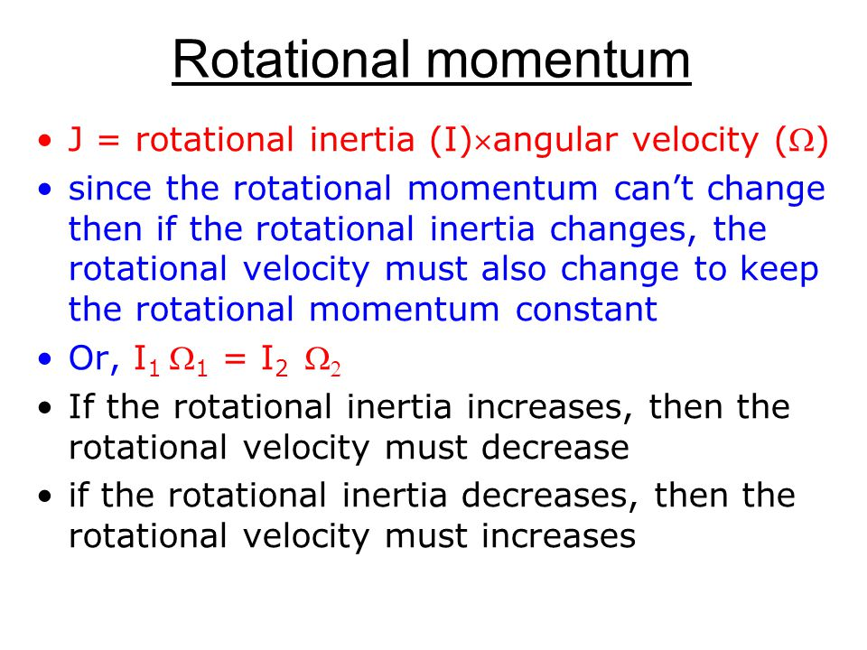Conservation of rotational momentum If no outside torques disturb a spinning object, it rotational momentum is conserved The rotating masses on the rod keep spinning until the friction in the bearing slows it down.