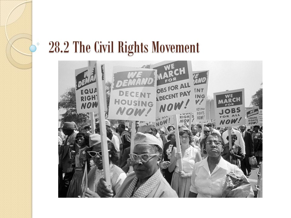 Hispanic Rights Hispanics also pushed for civil rights through protests, marches and political organizations.